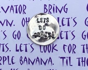 Purple rain lyrics etsy lets go crazy prince song lyrics handstamped aluminium 35mm badge card stopboris Choice Image