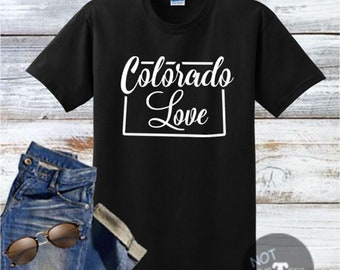 Colorado Love Handmade Shirt, Best Selling Item, Top Seller, HomeTown, Top Selling Item, Top Sellers, Top Selling, Colorado Shirt, SKU - 492