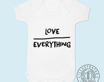 Love Over Everything baby vest babygrow K0128