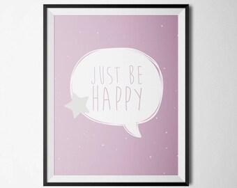 Affiche pour enfant couleur pastel - Just be Happy