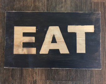 EAT Sign wood kitchen rustic sign