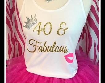 shimmery 40 and fabulous Tshirt 40 and Fabulous tank sparkling 40th birthday shirt ladies birthday shirt 40th birthday party birthday trip