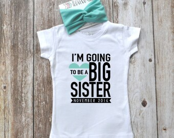 I'm going to be a Big Sister Custom T-Shirt or Bodysuit with matching headband | baby head wrap | baby turban