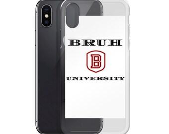 iPhone Case BRUH UNIVERSITY