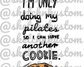 Pilates and Cookie Lover png, Cookie png, pilates png, Graphics for Print