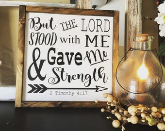 Lord Give Me Strength | Hand painted Wood Sign | Scripture Sign | Scripture Wall Art