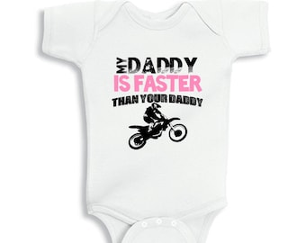 My Daddy is faster than your daddy baby bodysuit for Girls or Kids Shirt
