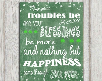 St Patricks day printable Irish blessing print Green Irland printable May your troubles be less Quote Typography poster INSTANT Download