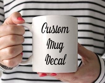 Coffee Mug Decal Etsy - Vinyl stickers for cups