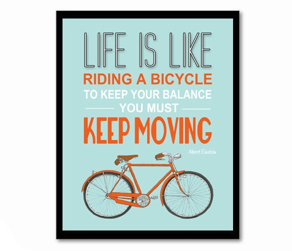 Albert Einstein Quotes Life Is Like Riding A Bicycle: Life Is Like Riding A Bicycle Einstein Quote Bike Poster