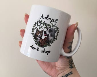 Adopt Don't Shop Mug - Coffee - Tea - Ethical - Vegan