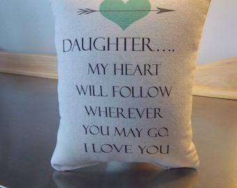 Daughter pillows throw pillow gift for daughter from mom pillows with sayings pillow gift from dad first apartment decor word art pillows