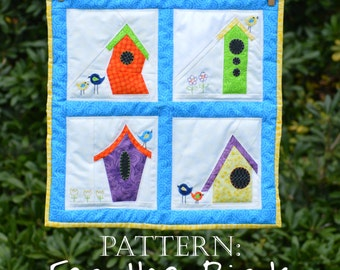 For the Birds Quilt Pattern: Bird Houses Wall Hanging Quilt
