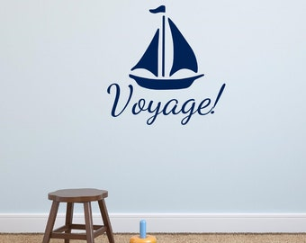 Voyage Nautical Sailboat Wall Decal Vinyl Lettering Wall Words Nautical Themed Decor Bathroom Decal Playroom Decor