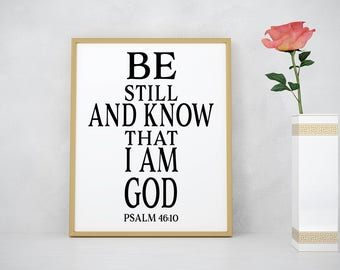Be still art print, inspirational wall art, home decor print, inspirational gift, religious quote, inspirational quote, confirmation gift