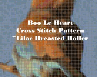 Cross Stitch Pattern: Lilac Breasted Roller