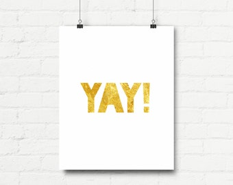 "Inspirational Quote Wall Decor ""Yay!"" Typography Print Inspirational Poster Instant Digital Printable Download2"