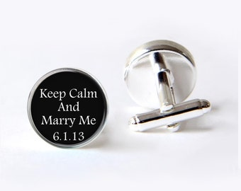 Keep Calm And Marry Me, Personalized Wedding Cufflinks, Keepsake Gift For Groom
