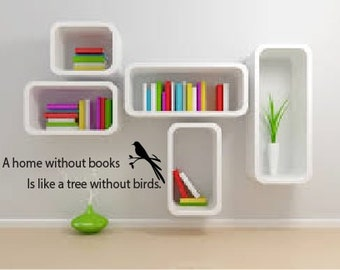 A home without books