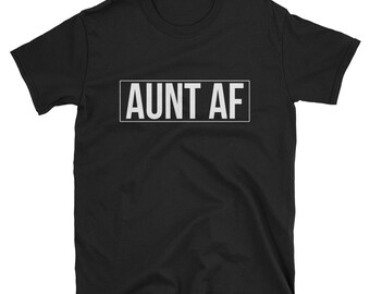 Aunt Af T Shirt