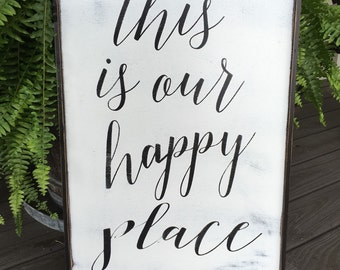 This is my happy place, 24x36, This is our happy place
