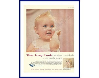 """IVORY SOAP Original 1957 Vintage Color Print Ad - Adorable Baby """"That Ivory Look - So Clear - So Fresh . . . So Easily Yours"""""""