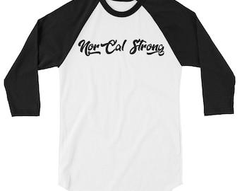 NorCal Strong - 3/4 sleeve raglan shirt