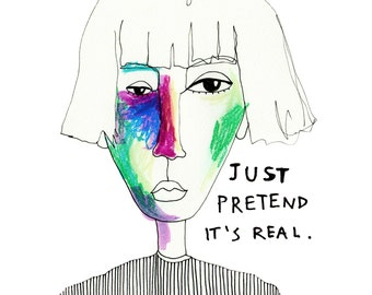 Just pretend it's real - Judgmental People Illustration Series