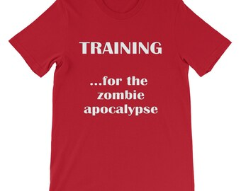 Training for the zombie apocalypse Tee Short-Sleeve T-Shirt