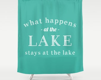 45 colors Lake Shower Curtain, turquoise lake house decor, lake bathroom decor, what happens at the lake, washable shower curtain