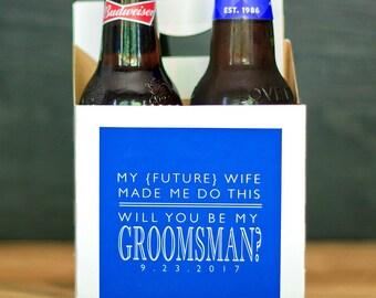 Will You Be My Groomsman Box. Groomsman Gift Beer Carrier. Groomsmen Beer Labels. Best Man & Groomsmen Proposal. My Future Wife Made Me Gift