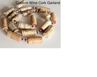 Wedding Garland, Wine Cork Garland, CHOOSE YOUR COLOR,  Wine Cork Crafts,  Christmas Garland, Wine themed wedding, wine gift ideas