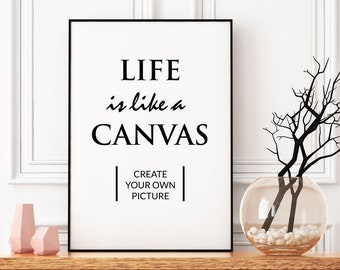 "Printable Art ""Life is like a canvas"", Scandinavian style, digital download, Typoposter without frame for printing"