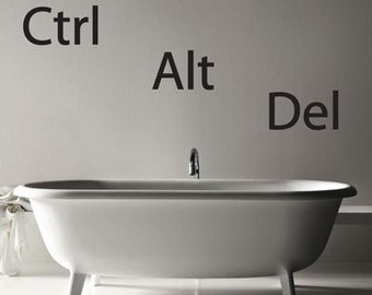 Ctrl Alt Del - Restart - Geek - Wall Decals - Your Choice of Color