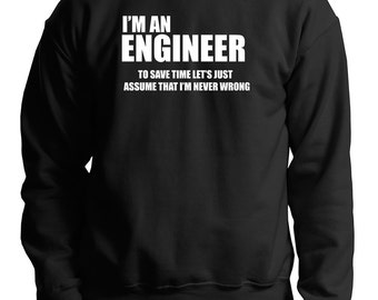 I Am An Engineer Sweatshirt Funny Occupation Fleece Sweatshirt