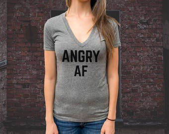 ANGRY AF Women T-shirt, Triblend Deep V-Neck Tee, Extremely soft