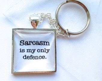 "Teen Wolf - Stiles Stilinski Inspired Keychain - With Quote ""Sarcasm Is My Only Defence"""