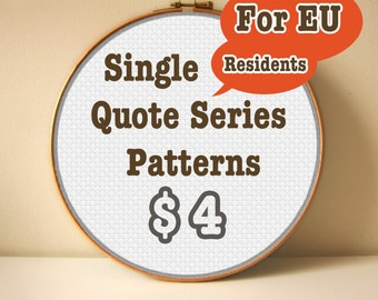 Quote Series and Geometric Patterns - Single Patterns - 4 Dollars - For EU Residents