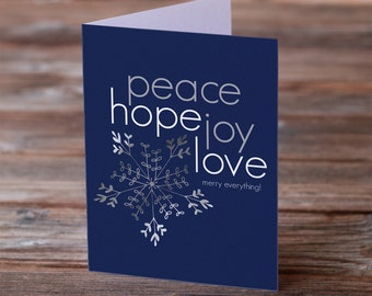 merry everything! peace • hope • joy • love - Holiday Greeting Card