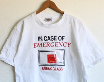 LARGE Vintage 80s/90s In Case of Emergency Break Glass (Hand Wash Only) T-Shirt