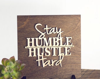 Inspirational Art - Home Office Decor - Modern Home Decor - Wood Signs - Gift Ideas - Stocking Stuffer - Motivational Art - Gifts for Him