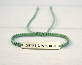 Dream Big Work Hard Sterling Silver or Brass and Macramé Bracelet, Choice Of Colours Available. Friendship Bracelet