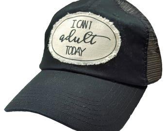 "Women's Trucker Hat, Black Trucker Cap ""I Can't Adult Today"", Women's Baseball Cap, Womens Caps, Womens Gifts, Trucker Hat, Women's Hats NEW"