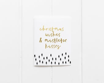 Gold & Black Foil 'Christmas Wishes and Mistletoe Kisses' Greeting Card