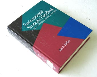 Environmental Strategies Handbook, A Guide to Effective Policies & Practices, Environmental Management, Environment Stewardship Regulations