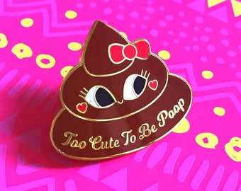 Cute Poop hard enamel pin