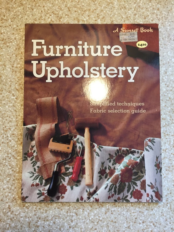 Vintage 1980s furniture upholstery book do it yourself upholstery vintage 1980s furniture upholstery book do it yourself upholstery diy sunset books sunset magazine lane publishing company from druebeescollection solutioingenieria Gallery