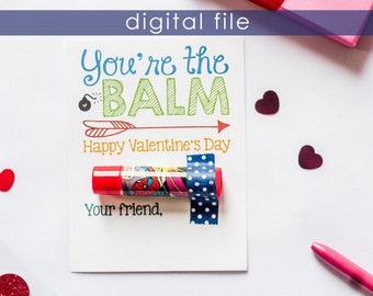 Preschool Valentine | Printable Valentine | Preschool Valentines | Valentines | Kids Valentines | School Valentine | You're the Balm | Vday