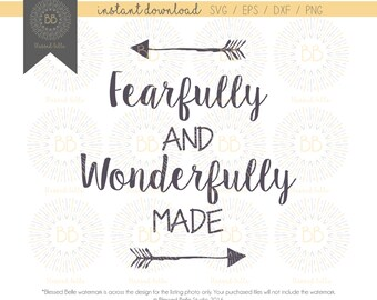 Fearfully and Wonderfully Made SVG, girl, boy, svg, eps, dxf, png file, Silhouette, Cricut