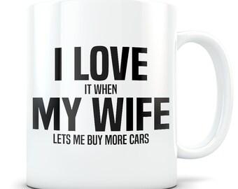 Car Lover Gift, car collector, car gift for husband, car mug, auto gift, auto mug, car restoration, car enthusiast gift, I love my wife